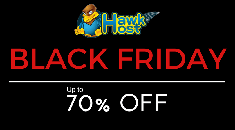 Black Friday 2017 Hosting Savings at Hawk Host – Save Up to 70%!